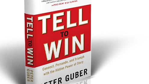 Peter Guber&#;s book Tell to Win