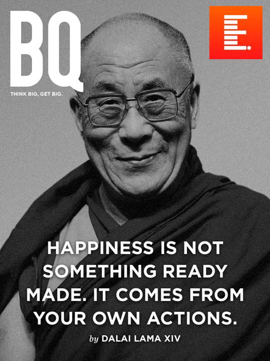 A verdade não e uma coisa feita. Ela vem das nossas próprias ações. Dalai Lama.